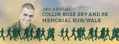 3rd annual Collin Rose 2K9 Memorial & 5K
