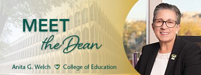 Meet the Dean: College of Education