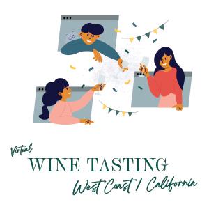 Virtual West Coast/California Alumni Wine Tasting