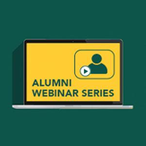 "Alumni Webinar Series: ""Digital Flourishing: Strategies for Fostering Wellness in an Era of Remote Work"""