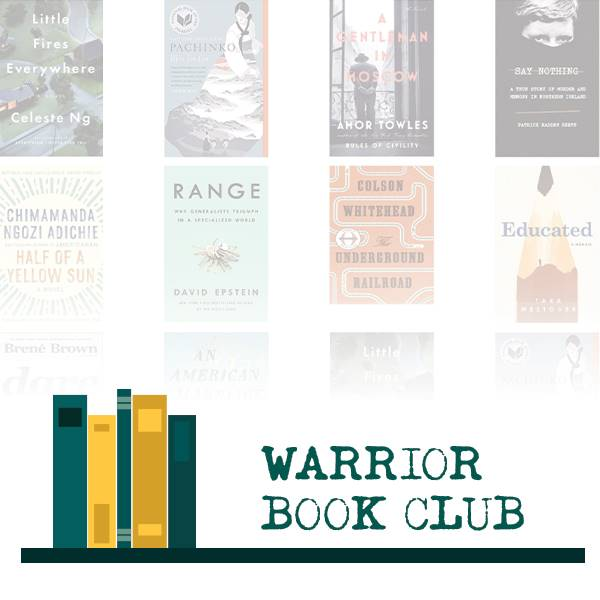 Warrior Book Club (May-July): The Beauty in Breaking