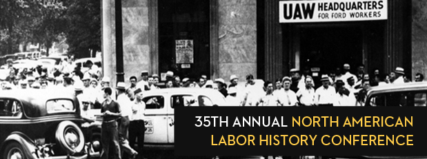35th Annual North American Labor History Conference
