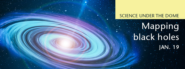 Science Under the Dome - RSVP to reserve your spot
