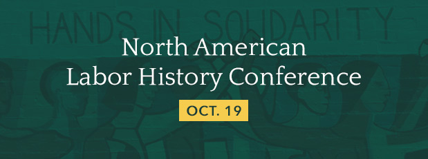 North American Labor History Conference
