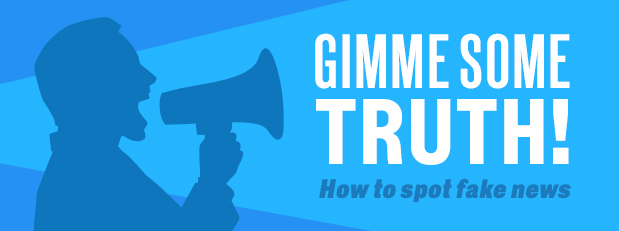 Gimme some truth! Learning how to spot fake news