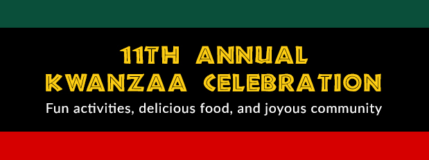 11th annual Kwanzaa celebration on December 3