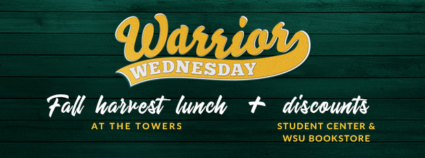 Warrior Wednesday: Fall harvest lunch at the Towers Cafe, Oct. 31