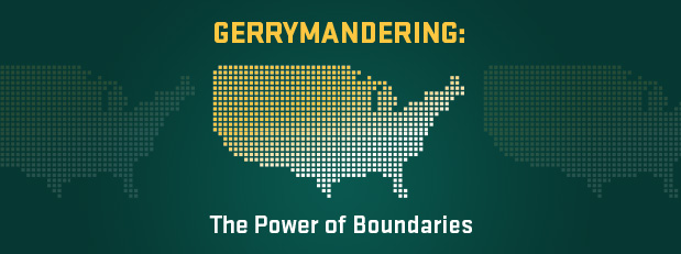 Gerrymandering: The power of boundaries, Mar. 22