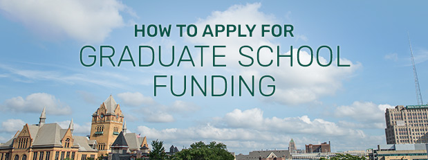 Learn more about how to get graduate school funding | January 21