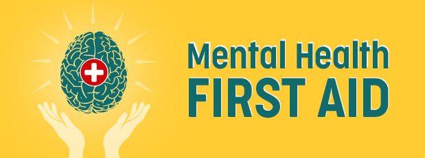 Become certified to provide mental health first aid | July 26