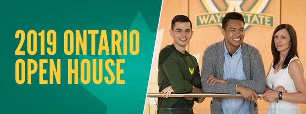 Wayne State is coming to Ontario for an open house! | Nov. 7