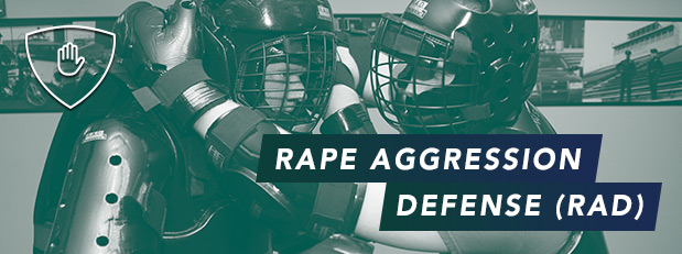Women, learn to defend yourself at Rape Aggression Defense (RAD) Basic training.