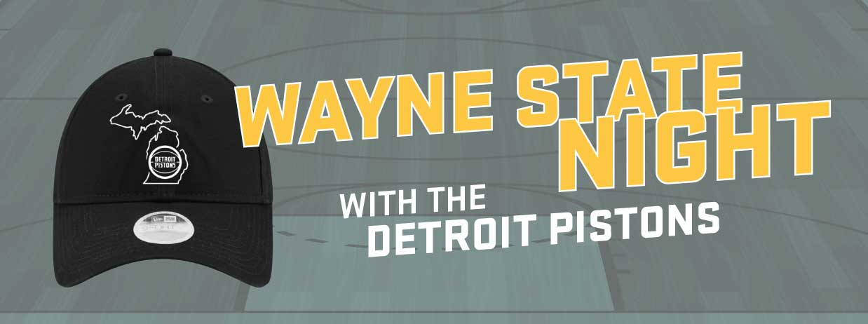 Wayne State Night with the Detroit Pistons | March 25